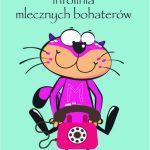"Infolinia programu ""Mamy kota na punkcie mleka"" otwarta"